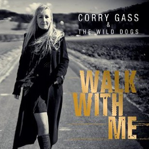 Corry Gass & The Wild Dogs – Walk with me – Album