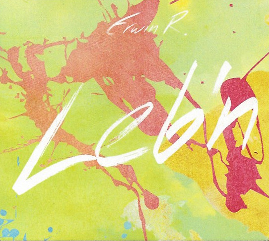 Erwin R. – Leb'n – Album