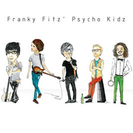 Franky Fitz' Psycho Kidz - CD