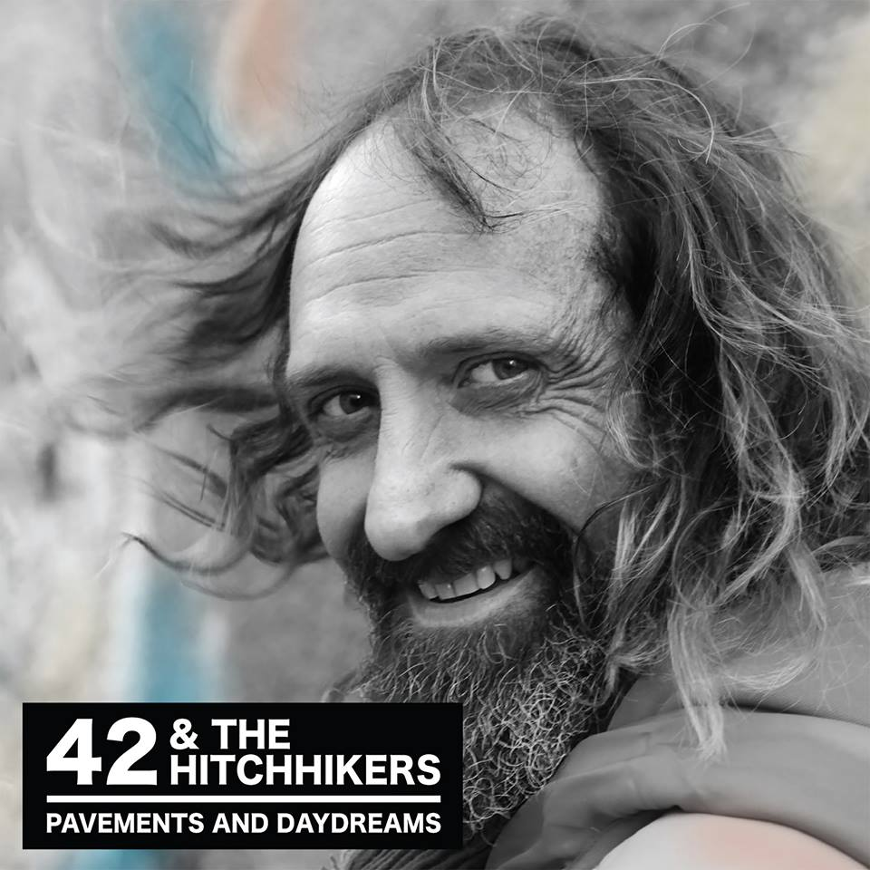 42 & The Hitchhikers – Pavements and Daydreams – Album
